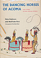 The dancing horses of Acoma, and other Acoma…