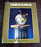 Timesource by Paul Rice