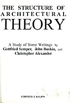 The Structure of Architectural Theory: A…