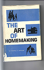 The Art of Homemaking, by Daryl V. Hoole