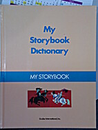 My Storybook Dictionary by Grolier…