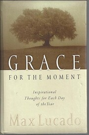 Grace for the Moment: Inspirational Thoughts…