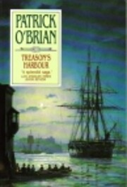 Treason's Harbour (Aubrey Maturin Series) by…