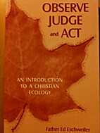 Observe Judge and Act: An Introduction to a…