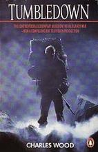 Tumbledown: A Screenplay by Charles Wood