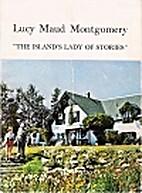 Lucy Maud Montgomery, the island's…