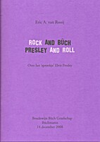 Rock and Büch, Presley and Roll by Eric A.…