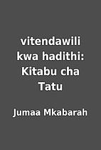 vitendawili kwa hadithi: Kitabu cha Tatu by…