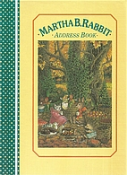 Martha B. Rabbit Address Book by Shirley…