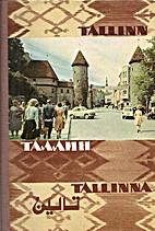 Tallinn - Tallin - Tallinna
