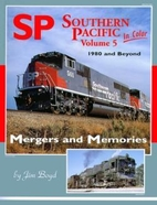 Southern Pacific in Color Vol. 5 Merger and…