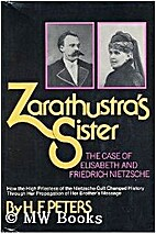 Zarathustras Sister by H. F. Peters