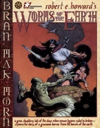 Worms Of The Earth by Roy Thomas