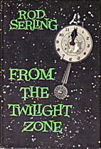 From the Twilight Zone by Rod Serling