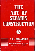 The art of sermon construction by T. H.…