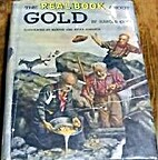 The Real Book about Gold by Harold Coy