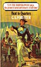 beat to quarters (Horatio Hornblower, #5) by…
