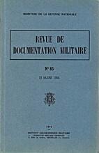 Revue de documentation militaire n°85, 15…
