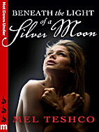 Beneath the Light of a Silver Moon [short…