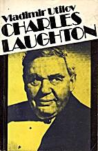 Charles Laughton : [elu ja tegevus] by…