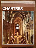 Chartres by Marie d'Aragon