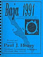 Baja 1991 by Paul J. Heney