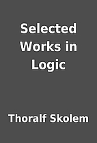 Selected Works in Logic by Thoralf Skolem