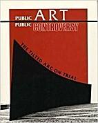 Public Art, Public Controversy: The Tilted…