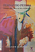 Fernando Pessoa - Vozes de uma alma nómada…