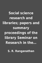 Social science research and libraries;…