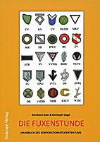 Die Fuxenstunde: Handbuch des…