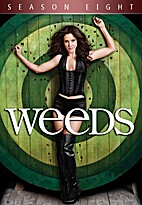 Weeds: The Complete Eighth Season by Jenji…
