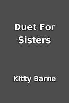 Duet For Sisters by Kitty Barne