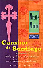 Camino de Santiago heilige pelgrims,…