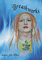 Breathworks by Laura Jan Shore