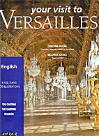 Your Visit to Versailles by Travel and…