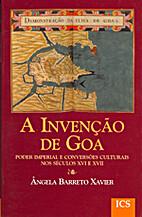 A invenção de Goa : poder…