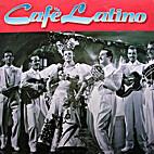 Cafè Latino by Artisti vari