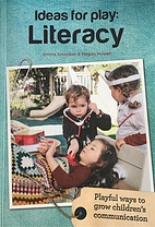 Ideas for play: literacy : playful ways to…
