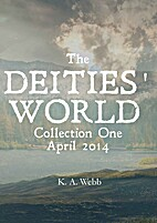 The Deities' World: Collection One (April…
