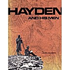 Hayden and His Men: A Selection of 108…