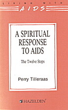 A spiritual response to AIDS: The twelve…