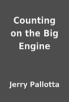 Counting on the Big Engine by Jerry Pallotta