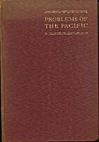 Problems of the Pacific : proceedings of the…
