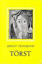 Törst by Birgit Tengroth