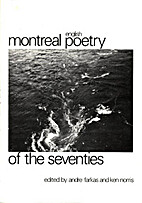 Montreal: English poetry of the seventies by…