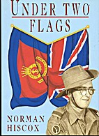 Under Two Flags by Norman Hiscox