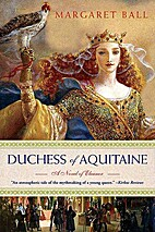 Duchess of Aquitaine by Margaret Ball