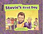 Stevie's First Day by Peggy Ballantyne
