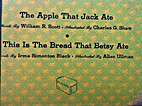 The Apple That Jack Ate /This Is the Bread…